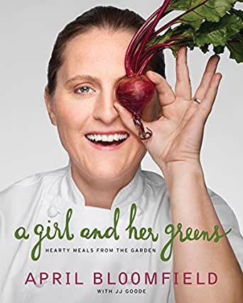 A Girl and Her Greens by April Bloomfield