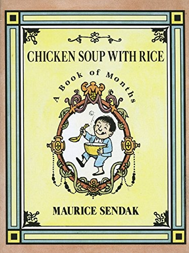 Chicken Soup with Rice (A Book of Months) by Maurice Sendak