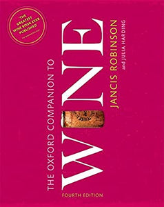 The Oxford Companion to Wine 4th Edition by Jancis Robinson