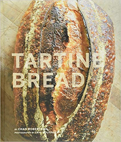 Tartine Bread by Chad Robertson