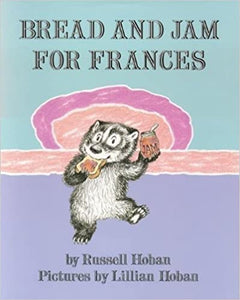 Bread and Jam For Frances (I Can Read Edition) by Russell Hoban