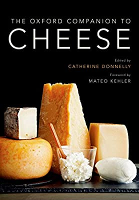 The Oxford Companion to Cheese by Catherine Donnelly