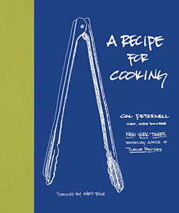 Recipe for Cooking by Cal Peternell