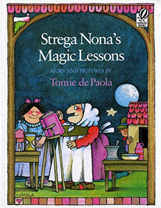 Strega Nonas Magic Lessons by Tomie dePaola