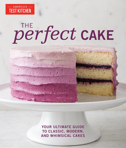 The Perfect Cake by America's Test Kitchen