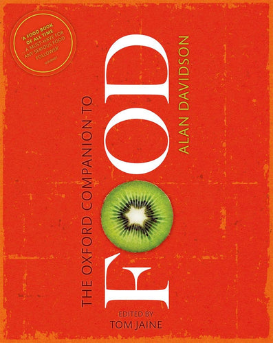 The Oxford Companion to Food (Revised) by Alan Davidson