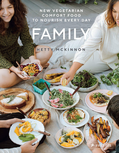 Family New Vegetarian Comfort Food to Nourish Every Day by Hetty McKinnon