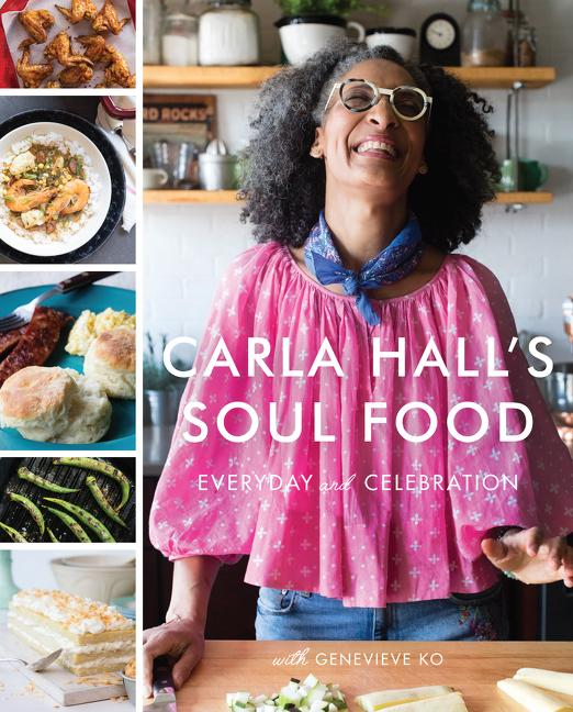 Carla Hall's Soul Food Everyday and Celebration by Carla Hall