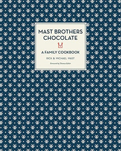 Mast Brothers Chocolate by Rick Mast