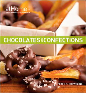 Chocolates and Confections by Peter P Greweling