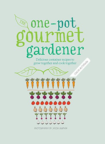 The One Pot Gourmet Gardener by Cinead Mcternan