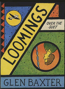 Loomings over the Suet by Glen Baxter