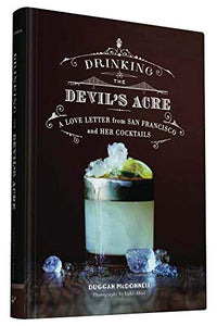 Drinking the Devil's Acre by Duggan McDonnell