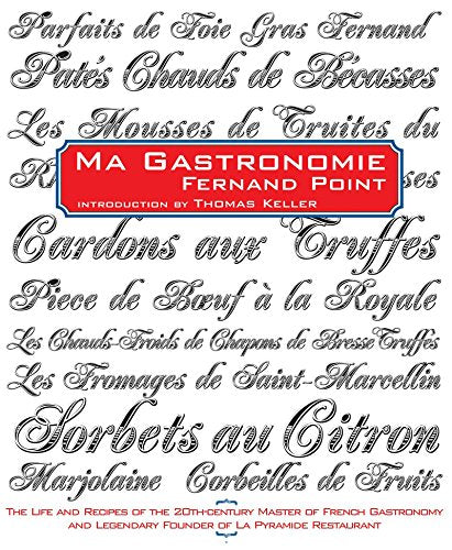 Ma Gastronomie by Fernand Point