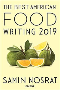 The Best American Food Writing 2019 by Samin Nosrat