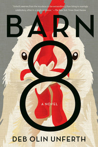 Barn 8 by Deb Olin Unferth