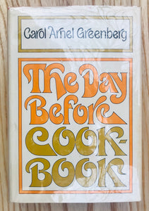 The Day Before Cookbook by Carol Arnel. Greenberg