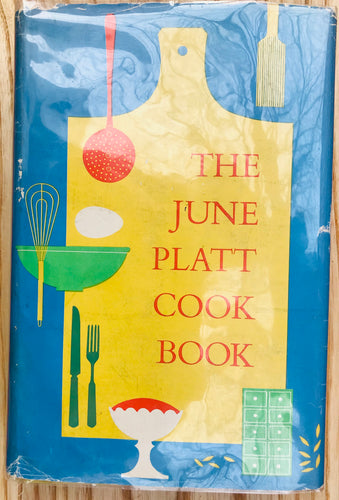 The June Platt Cook Book by June Platt