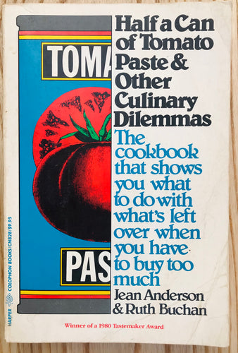 Half a Can of Tomato Paste and Other Culinary Dilemmas by Jean Anderson  Ruth Buchan