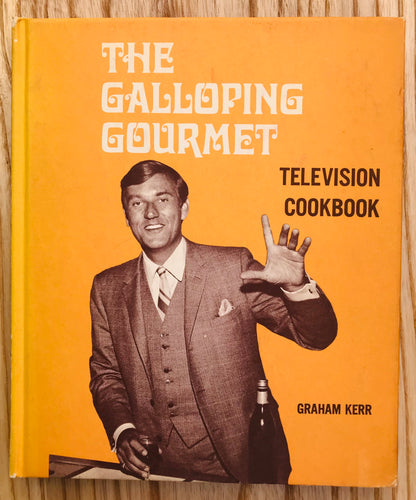GALLOPING GOURMET TELEVISION COOKBOOK VOL 1 by