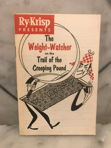 Ry-Krisp Presents, The Weight-Watcher on the Trail of the Creeping Pound