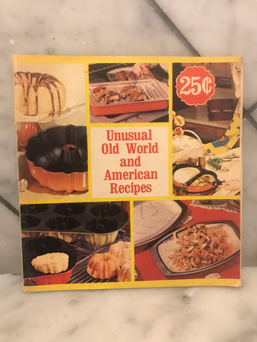 Unusual Old World and American Recipes