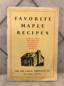 Favorite Maple Recipes, The Log Cabin Productions Co.