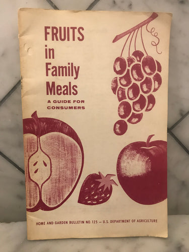 Fruits in Family Meals, A Guide for Consumers