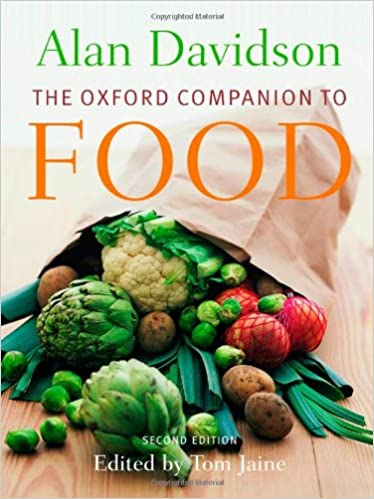 The Oxford Companion to Food Second Edition by Alan Davidson