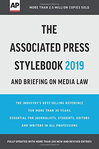 The Associated Press Stylebook 2019 by Paula Froke