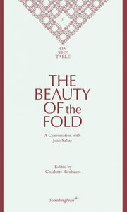 On The Table: The Beauty of the Fold by Charlotte Birnbaum