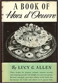 A Book of Hors D'Oeuvre by Lucy G. Allen