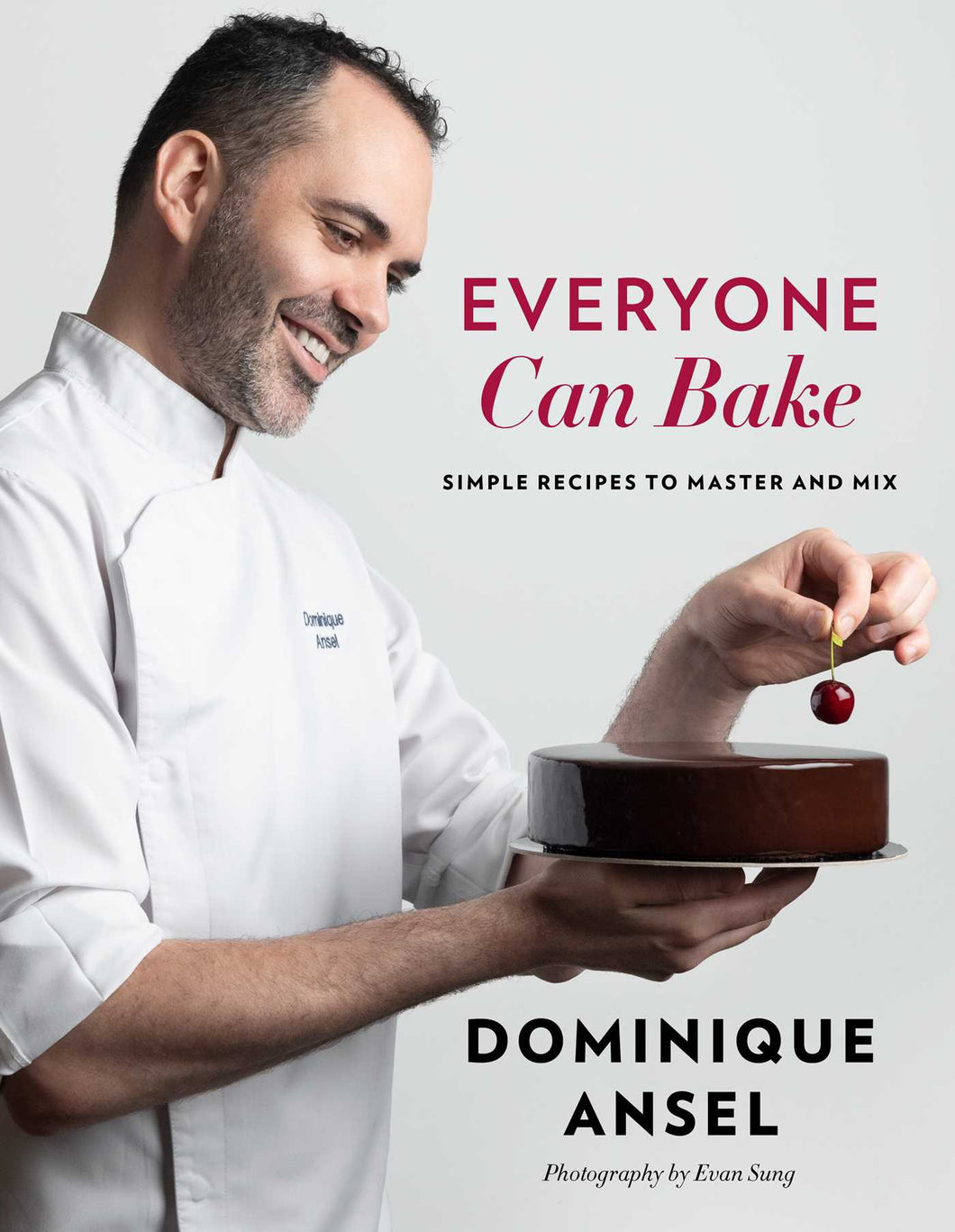 Everyone Can Bake by Dominique Ansel