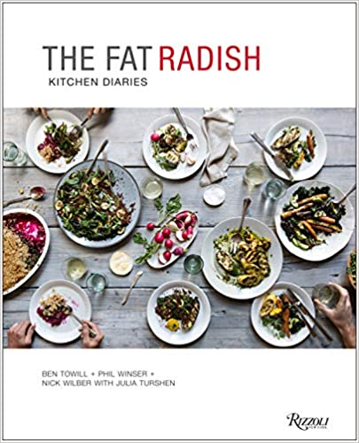 The Fat Radish Kitchen Diaries by Ben Towill