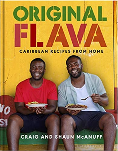 Original Flava Caribbean Recipes From Home by Craig and Shaun McAnuff