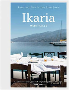 Ikaria Food and Life in the Blue Zone by Meni Valle