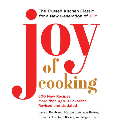 Joy of Cooking 6000 New Recipes More Than 4000 Favorites Revised and Updated by Irma S. Rombauer