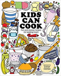 Kids Can Cook Fun and Yummy Recipes For Budding Chefs by Esther Coombs