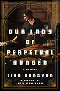 Our Lady of Perpetual Hunger by Lisa Donovan