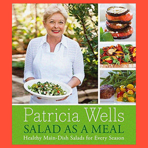 Salad As A Meal by Patricia Wells No DJ