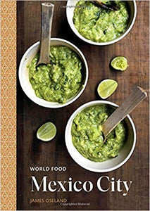 World Food Mexico City by James Oseland
