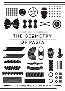 Geometry of Pasta by Caz Hildebrand