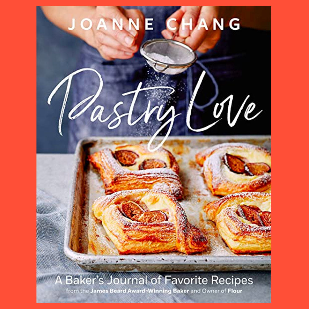 Pastry Love A Baker's Journal of Favorite Recipes by Joanne Chang