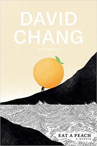 Eat A Peach A Memoir by David Chang