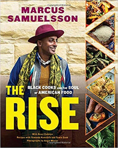 The Rise Black Cooks and the Soul of American Food  by Marcus Samuelsson