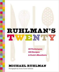 Ruhlmans Twenty by Michael Ruhlman