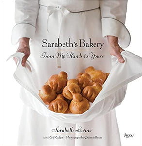 Sarabeth's Bakery From My Hands To Yours by Sarabeth Levine