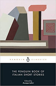 The Penguin Book of Italian Short Stories by Jhumpa Lahiri