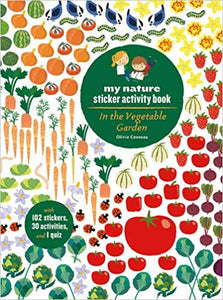 In the Vegetable Garden My Nature Sticker Activity Book by Olivia Cosneau