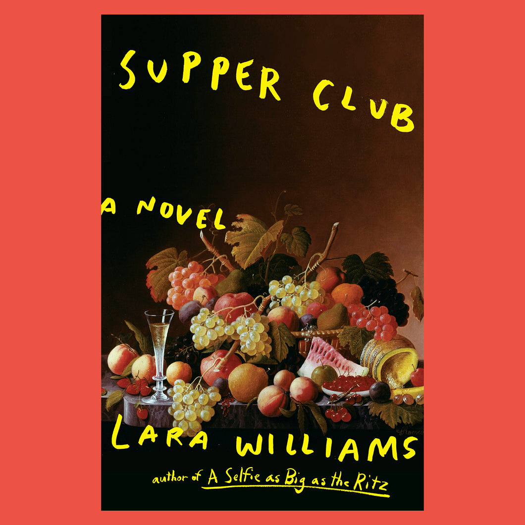Supper Club by Lara Williams